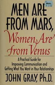 Men are From Mars, Women are From Venus by John Gray, Donna M. Gray, John Gray Ph.D.