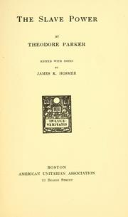 Cover of: The slave power | Parker, Theodore