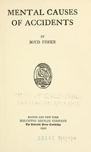 Cover of: Mental causes of accidents | Boyd Fisher