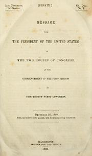 Cover of: Message from the President of the United States, to the two houses of Congress, at the commencement of the first session of the Thirty-first Congress | Zachary Taylor