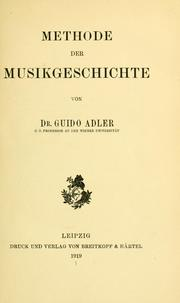 Cover of: Methode der musikgeschichte | Guido Adler