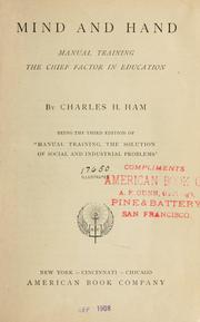 Cover of: Mind and hand | Charles Henry Ham