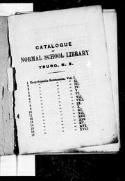 Catalogue of books in the Provincial Normal School library, Truro, N. S. by Nova Scotia. Provincial Normal School. Library