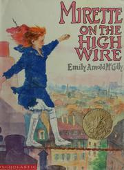 Cover of: Mirette on the high wire | Emily Arnold McCully