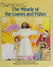 Cover of: The miracle of the loaves and fishes | Pamela Broughton