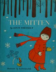 Cover of: The mitten | Alvin Tresselt