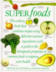 Superfoods by Michael van Straten, Barbara Griggs, Michael Van Straten