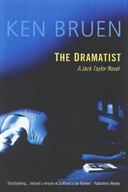 Cover of: dramatist | Ken Bruen