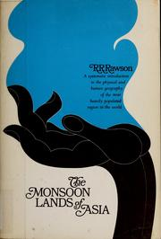 Cover of: The monsoon lands of Asia | R. R. Rawson