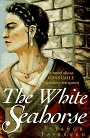 The white seahorse by Eleanor M. Fairburn