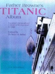 Cover of: Father Browne's Titanic album