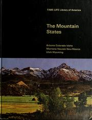 Cover of: The Mountain States: Arizona, Colorado, Idaho, Montana, Nevada, New Mexico, Utah, Wyoming