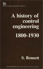 Cover of: History of Control Engineering 1800-1930 (Control) | Stuart Bennett
