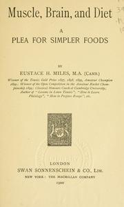 Cover of: Muscle, Brain, and Diet: A Plea for Simpler Foods by Eustace Miles