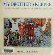 My brother's keeper by Israel Bernbaum