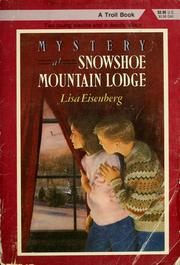 Cover of: Mystery at Snowshoe Mountain Lodge | Lisa Eisenberg