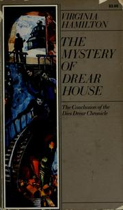 Cover of: The mystery of Drear House | Virginia Hamilton
