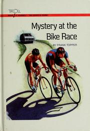 Cover of: Mystery at the bike race | Frank Topper