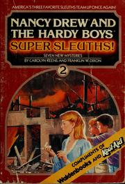 Cover of: Nancy Drew and the Hardy boys, super sleuths! 2 | Carolyn Keene