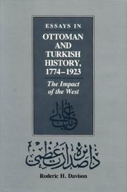 Essays in Ottoman and Turkish history, 1774-1923 by Roderic H. Davison