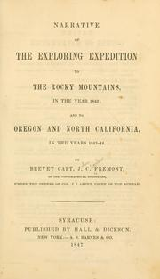 Cover of: Narrative of the exploring expedition to the Rocky mountains in the year 1842 | John Charles FrГ©mont