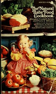 Cover of: The natural baby food cookbook by Margaret Kenda