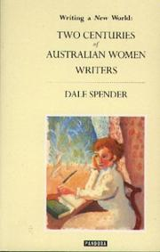 Cover of: Writing a new world: two centuries of Australian women writers