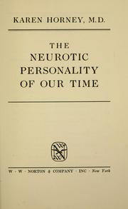 Cover of: The neurotic personality of our time | Karen Horney