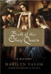 Cover of: Birth of the Chess Queen