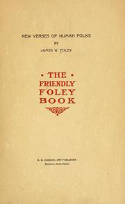Cover of: New verses of human folks | James W. Foley