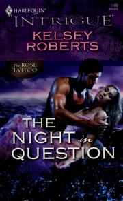 Cover of: The night in question | Kelsey Roberts