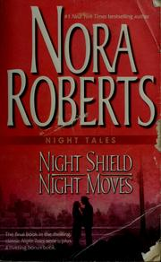 Cover of: Night shield | Nora Roberts.