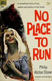 Cover of: No place to run | Philip Alston Stone