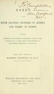 Cover of: Notes on the South Slavonic countries in Austria and Turkey in Europe | G. Muir Mackenzie