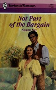 Cover of: Not Part of the Bargain (Harlequin Romance, No 2983) by Susan Fox