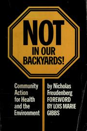 Cover of: Not in our backyards! | Nicholas Freudenberg