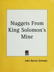 Cover of: Nuggets from King Solomon's mine | John Barnes Schmalz