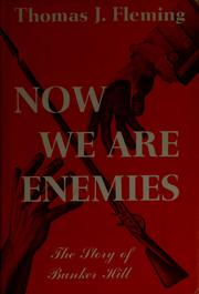 Now we are enemies by Fleming, Thomas J.