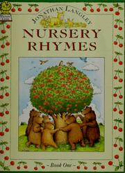 Cover of: Nursery rhymes | [compiled and]illustrated by Jonathan Langley.