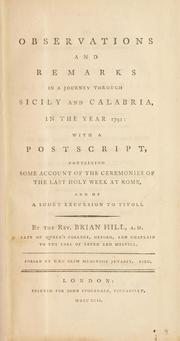 Observations and remarks in a journey through Sicily and Calabria, in the year 1791 by Brian Hill