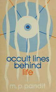 Cover of: Occult lines behind life | Pandit, Madhav Pundalik