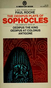 Cover of: The Oedipus plays of Sophocles | Sophocles