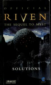 Cover of: Official Riven, the sequel to Myst | William H. Keith