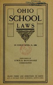 Cover of: Ohio school laws in force April 25, 1904 | Ohio