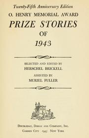 Cover of: O. Henry memorial award prize stories of 1943 by selected and edited by Herschel Brickell ; assisted by Muriel Fuller.