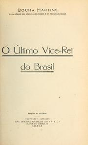 O último vice-rei do Brasil by Rocha Martins