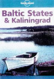 Cover of: Lonely Planet Baltic States and Kiliningrad | John Noble