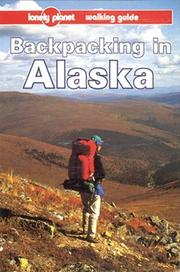 Cover of: Backpacking in Alaska