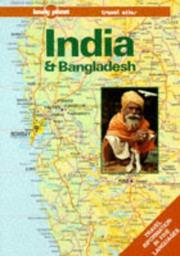 Cover of: Lonely Planet India & Bangladesh Travel Atlas