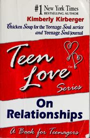 Cover of: On relationships : a book for teenagers | Kimberly Kirberger